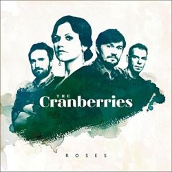 "L'album ""Roses"" du groupe irlandais The Cranberries"